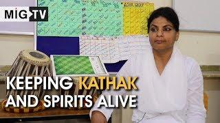 Keeping Kathak and Spirits Alive