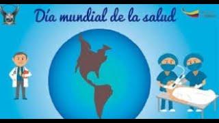 7 de Abril 2020 DIA MUNDIAL DE LA SALUD