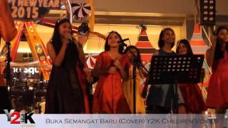 Y2K Children Voices - Buka Semangat Baru (Cover) Video