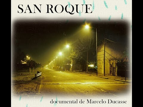 Documental Barrio San Roque