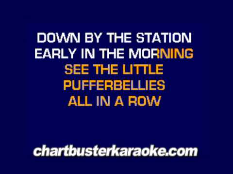 Down By The Station........(Chartbuster Karaoke)