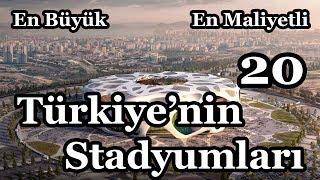 Türkiyenin En Büyük 20 Stadyumu 2020