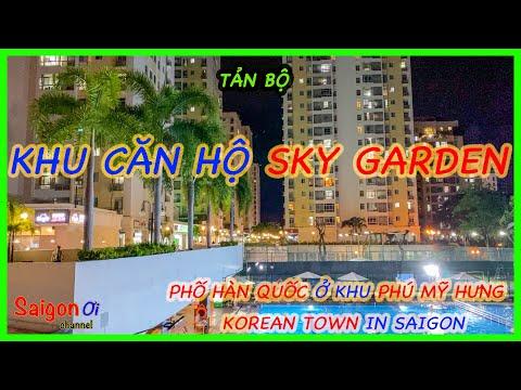Khu căn hộ Sky Garden ở Phú Mỹ Hưng quận 7 về đêm - Korean town in Saigon at night