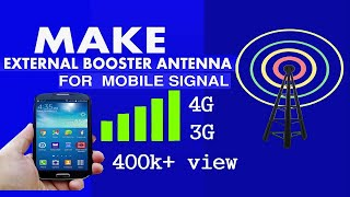 How to Make an External booster Antenna for Your Cell Phone
