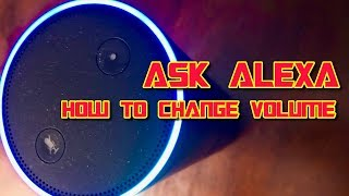 Alexa Volume Commands - Alexa Skills