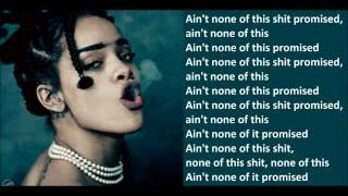 Mike Will Made-It feat. Rihanna - Nothing Is Promised (Lyrics)