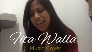 Fita Walla | Music Cover