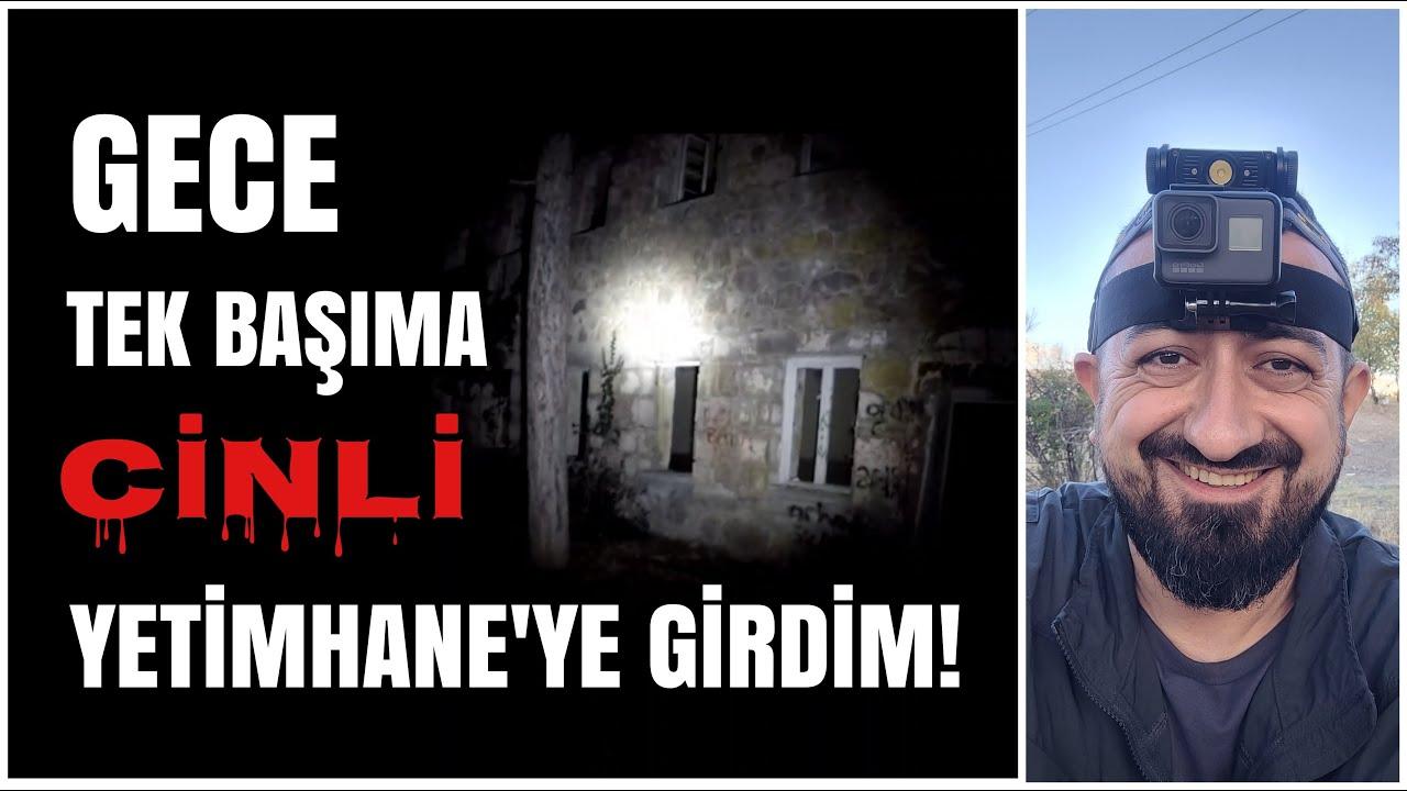 GECE TEK BAŞIMA CİNLİ YETİMHANE'YE GİRDİM / Tahir Şimşek