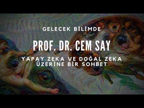 Prof. Dr. Cem Say (Boğaziçi Üniversitesi) - Yapay Zeka Ve Doğal Zeka