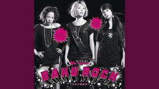 Provided to YouTube by Warner Music Group BAKUROCK Mirai no Rinkaku...