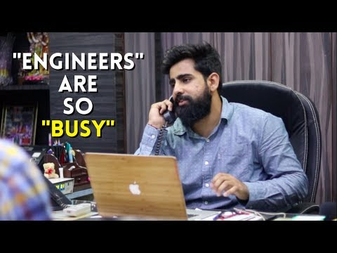 ENGINEERS ARE THE BUSIEST | Rishhsome