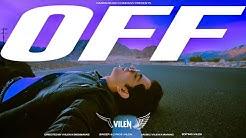 Vilen - Off (Official Music Video)
