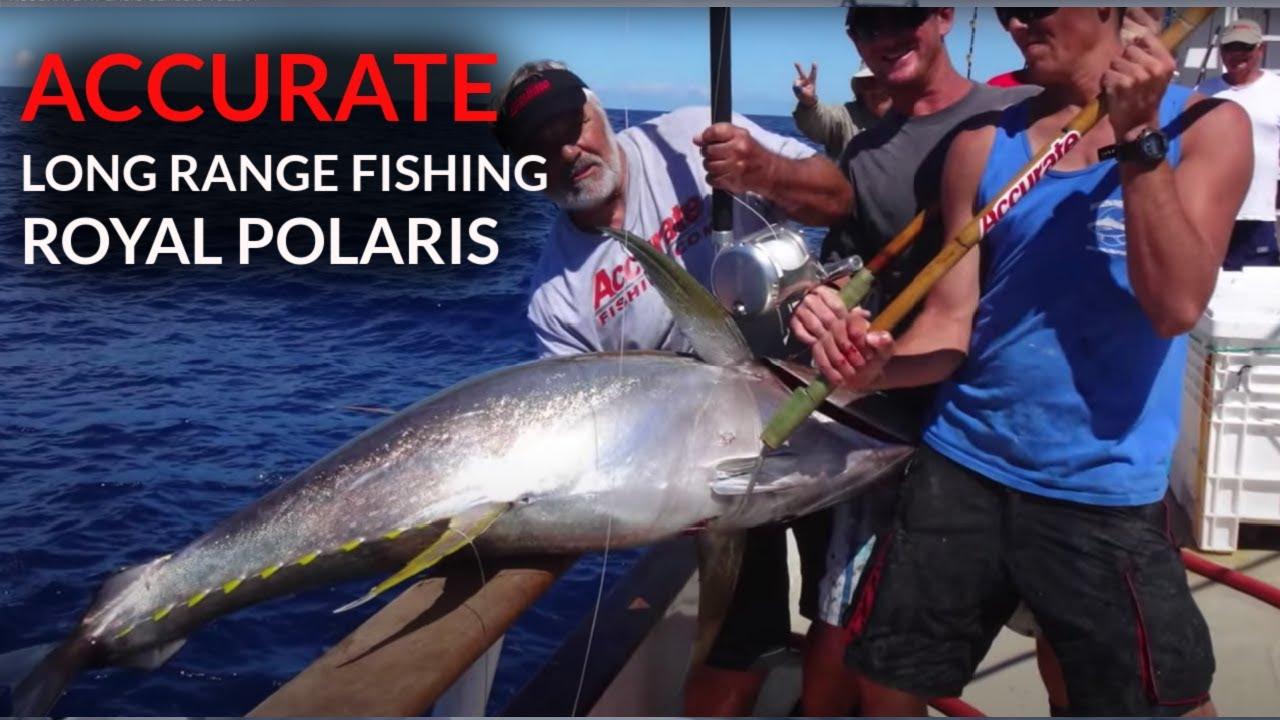 Accurate royal polaris 2 2015 youtube for Royal polaris fishing
