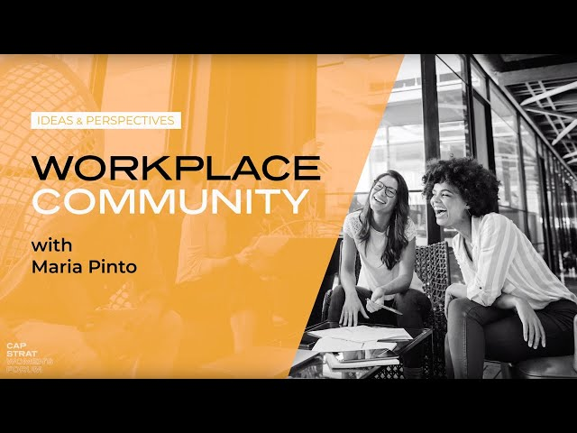 Maria Pinto on Work Community (And Why She Doesn't Call It Family)