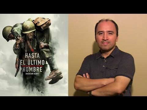 Hasta el Último Hombre - Hacksaw Ridge - Oscar 2017 - Crítica - Review
