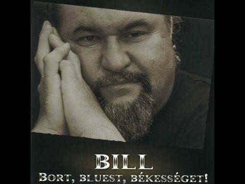 Deák Bill Gyula-Bort, Bluest, Békességet! -teljes album HQ