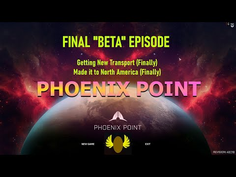 Phoenix Point - Backers Build - Final Episode (for BETA)