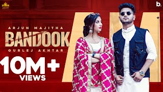 Bandook ( Official Video ) Arjun Majitha Ft Gurlez Akhtar   Gur Sidhu   Latest Punjabi Song 2021