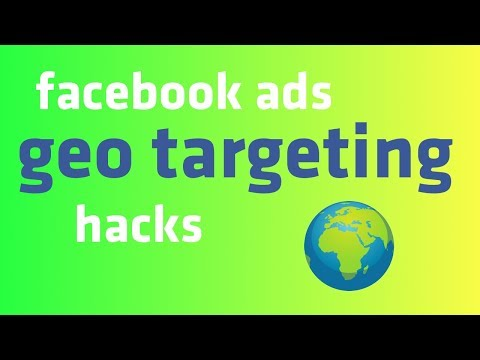 Facebook Ads Geo Targeting Hacks