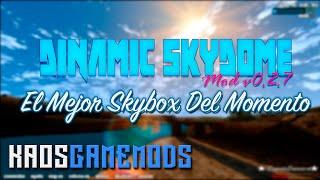Dinamic SkyDome v0.2.7 | SKYBOX | SA-MP & GTA SA SP | REL