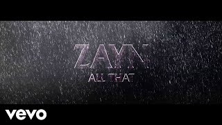 ZAYN All That (Audio)