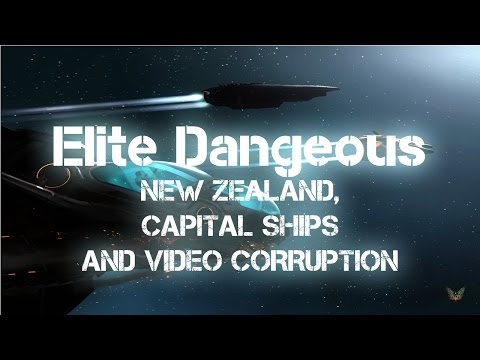Let's Play Elite Dangerous, New Zealand, Captial Ships and Video Corruption
