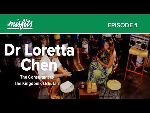 Dr Loretta Chen Interview (Full) | Consultant to the Kingdom of Bhutan
