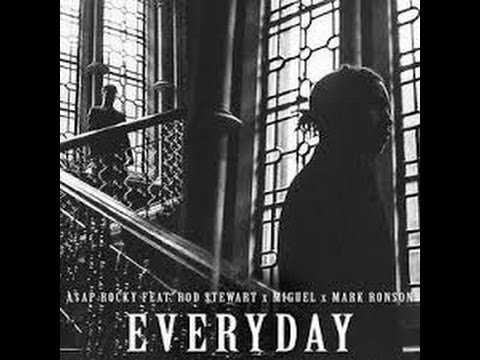 ASAP Rocky   Everyday Feat  Rod Stewart, Miguel & Mark Ronson LYRICS