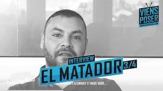 El Matador - Les polémiques - Interview 3/4 (Mai 2015)