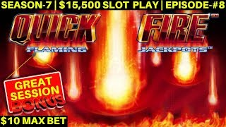Quick Fire Flaming Jackpot Slot Machine Max Bet Bonuses & BIG WIN | SEASON-7 | EPISODE #8