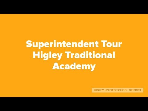 Superintendent Tour Higley Traditional Academy