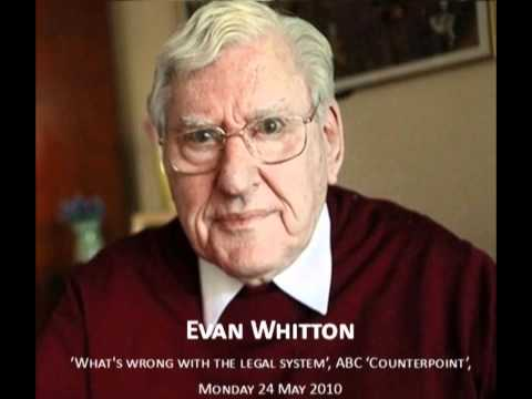 Evan Whitton: Australian legal system made for lawyers and r