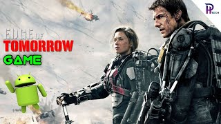 Edge Of Tomorrow | Android Game | Tamil | PH World