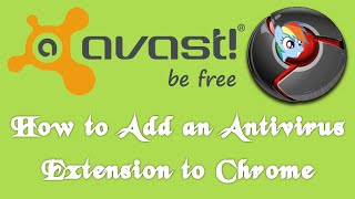 Video How to Add an Antivirus Extension to Chrome download MP3, 3GP, MP4, WEBM, AVI, FLV Agustus 2018