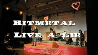 Live a Lie - Ritmetal