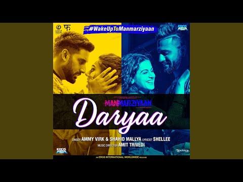 """Daryaa (From """"Manmarziyaan"""")"""