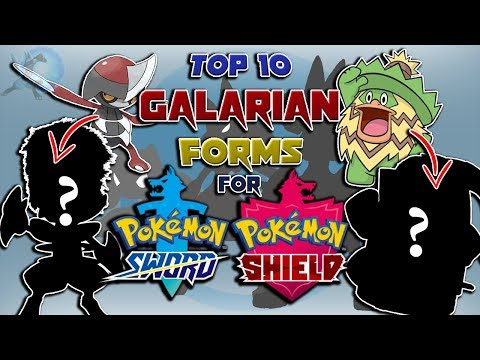 Top 10 Galarian Forms for Pokémon Sword & Shield