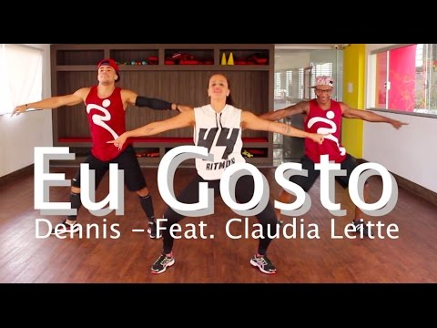 Eu Gosto Feat. Dennis - Claudia Leitte - Coreografia - Ritmos Fit