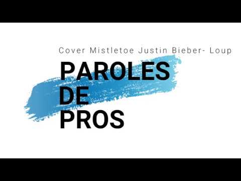 Cover Mistletoe Justin Bieber - Loup | Paroles