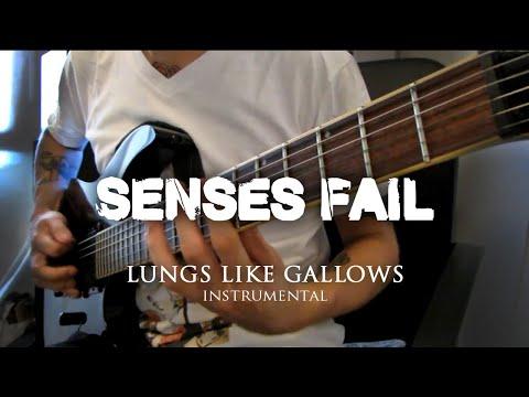 Senses Fail - Lungs Like Gallows [Instrumental]