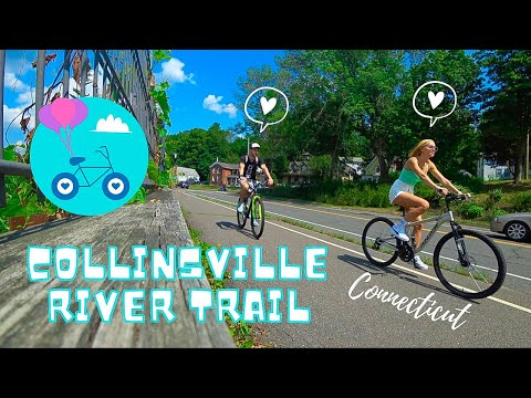 Collinsville River Trail, CT | BICYCLE TRAIL ROUTES In Connecticut VLOG