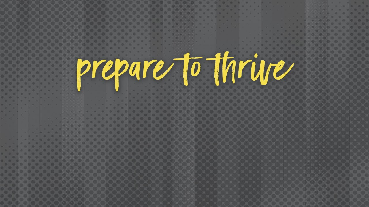 Prepare to Thrive  |  Pastor Don Young