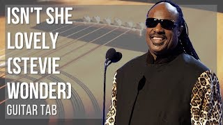 EASY Guitar Tab: How to play Isn't She Lovely by Stevie Wonder