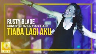 Download Mp3 Rusty Blade - Tiada Lagi Aku  Konsert 40 Tahun Rusty Blade