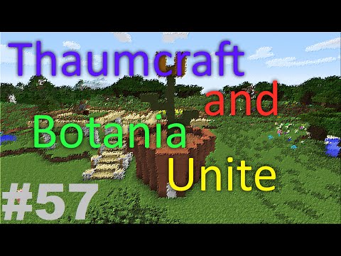 Thaumcraft and Botania Unite - Part 57 - Cleaning and