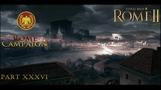 "Playing TW: Rome II -EE- Rome Campaign part 36 - ""Parthia"