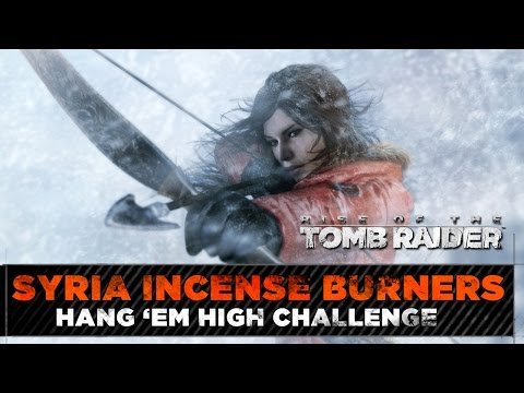 Rise of the Tomb Raider ★ Syria Incense Burners Locations ★ Hang 'Em High Challenge