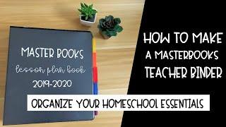 How I Made a Custom Master Books Lesson Plan Binder | Homeschool Organization