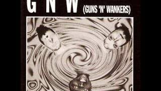 Watch Guns n Wankers Raise Your Glass video