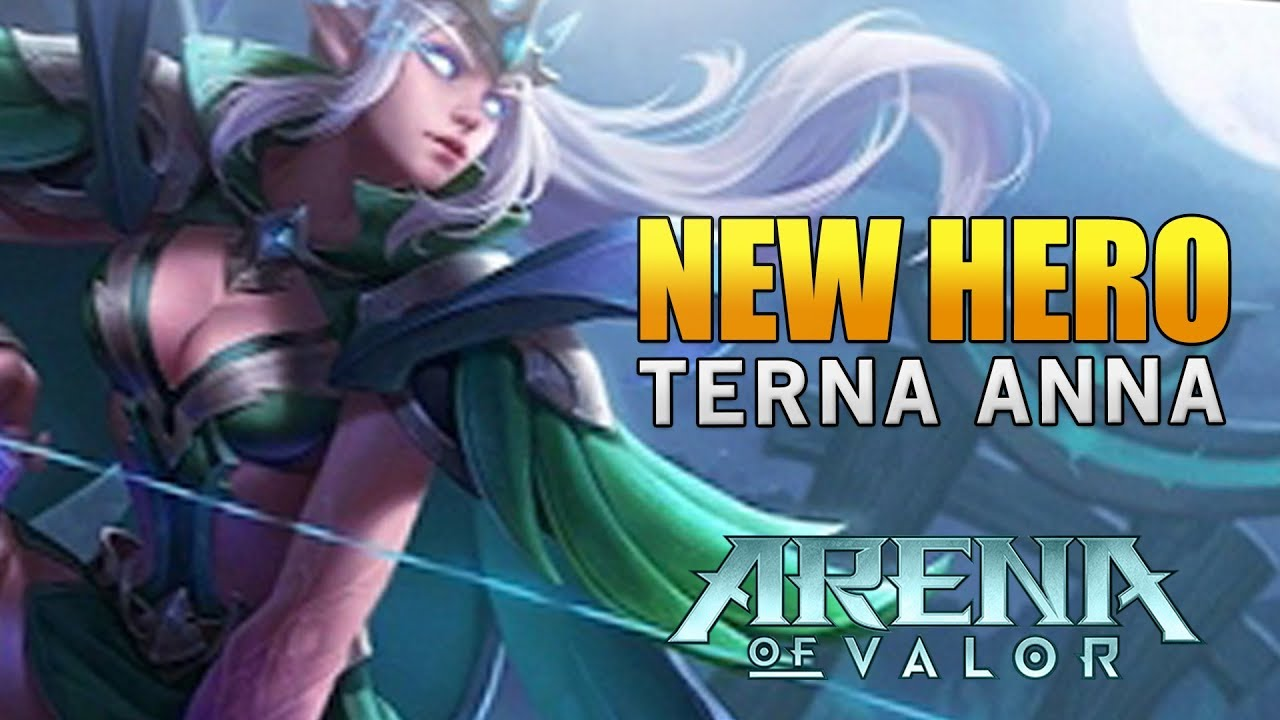 Arena Of Valor New Hero Terna Anna Telannas Gameplay